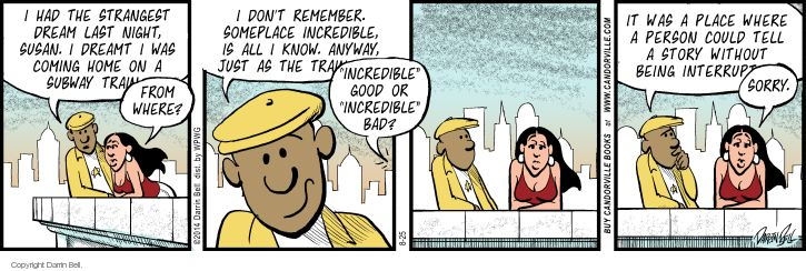 Comic Strip Darrin Bell  Candorville 2014-08-25 location