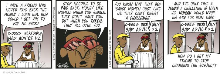 Comic Strip Darrin Bell  Candorville 2014-12-29 bad advice