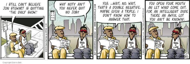 Cartoonist Darrin Bell  Candorville 2015-02-16 quit