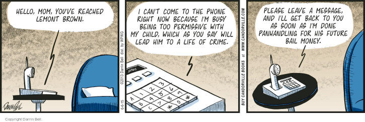 Comic Strip Darrin Bell  Candorville 2015-06-06 voicemail