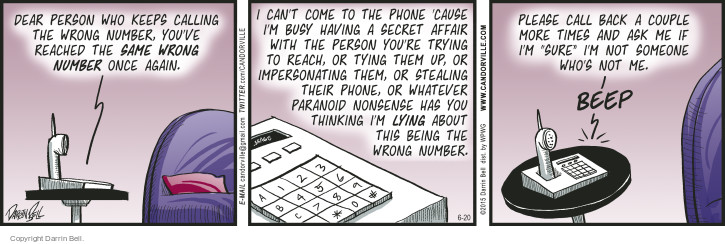 Comic Strip Darrin Bell  Candorville 2015-06-20 call