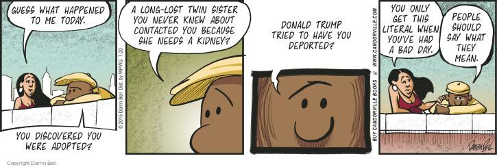 Comic Strip Darrin Bell  Candorville 2015-07-20 deport