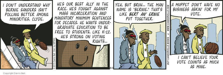 Comic Strip Darrin Bell  Candorville 2015-08-03 2016 Election Bernie Sanders