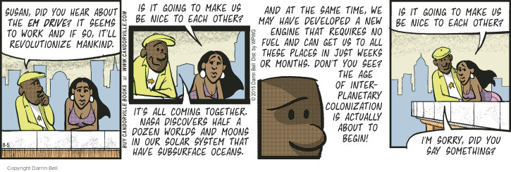 Comic Strip Darrin Bell  Candorville 2015-08-05 outerspace