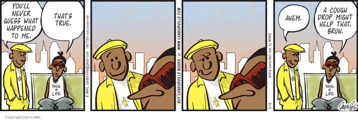 Comic Strip Darrin Bell  Candorville 2015-08-15 true