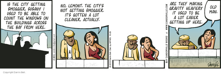 Comic Strip Darrin Bell  Candorville 2015-10-29 get old
