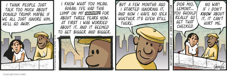 Cartoonist Darrin Bell  Candorville 2015-12-15 2016 Election Donald Trump