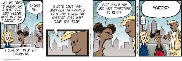 Comic Strip Darrin Bell  Candorville 2015-12-19 overhear