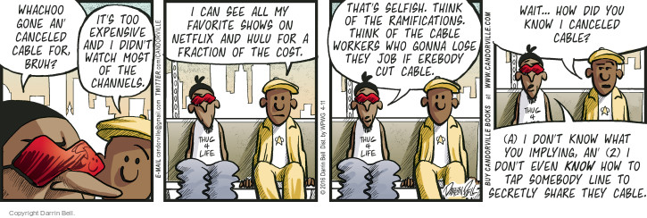 Comic Strip Darrin Bell  Candorville 2016-04-11 cable