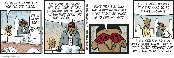 Comic Strip Darrin Bell  Candorville 2016-04-13 get away