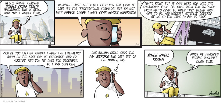 Comic Strip Darrin Bell  Candorville 2016-06-19 insurance coverage