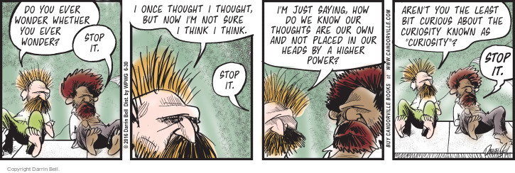 Comic Strip Darrin Bell  Candorville 2016-06-30 philosophical