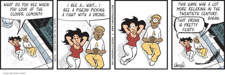 Comic Strip Darrin Bell  Candorville 2016-08-27 drone