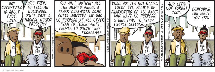 Cartoonist Darrin Bell  Candorville 2016-08-31 movie character