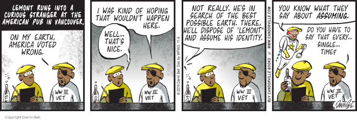 Comic Strip Darrin Bell  Candorville 2016-11-09 alternative reality