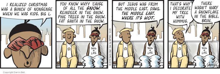 Comic Strip Darrin Bell  Candorville 2016-12-23 snowflake