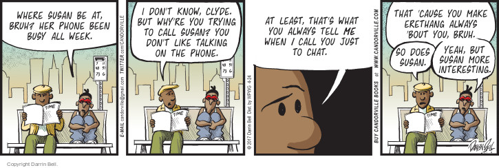 Comic Strip Darrin Bell  Candorville 2017-04-24 phone conversation