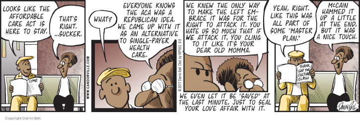 Comic Strip Darrin Bell  Candorville 2017-08-08 affordable care act