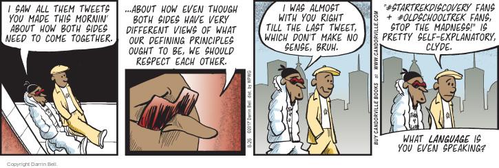 Cartoonist Darrin Bell  Candorville 2017-08-26 don't