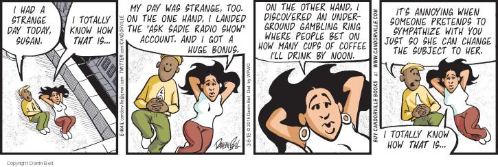 Comic Strip Darrin Bell  Candorville 2018-03-08 drink