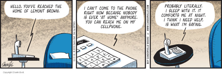 Comic Strip Darrin Bell  Candorville 2018-12-17 phone home