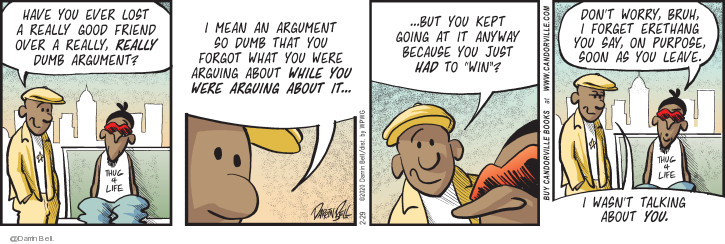 Comic Strip Darrin Bell  Candorville 2020-02-29 argument