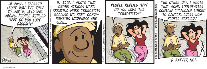 Comic Strip Darrin Bell  Candorville 2020-03-16 war on terror