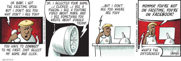 Comic Strip Darrin Bell  Candorville 2020-04-09 Donald Trump