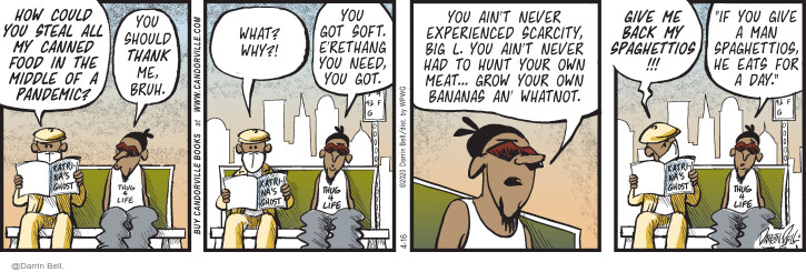 Comic Strip Darrin Bell  Candorville 2020-04-16 eat
