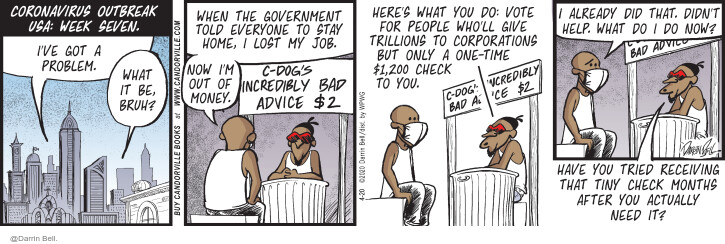 Comic Strip Darrin Bell  Candorville 2020-04-20 advice