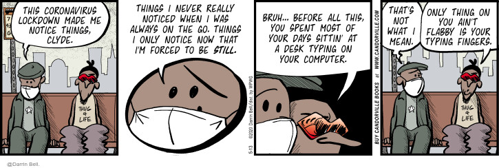 Comic Strip Darrin Bell  Candorville 2020-05-13 illness