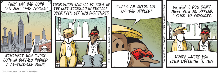 Comic Strip Darrin Bell  Candorville 2020-06-16 bad cop