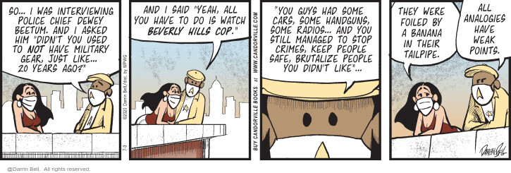 Comic Strip Darrin Bell  Candorville 2020-07-03 enforcement