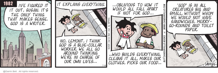 Comic Strip Darrin Bell  Candorville 2020-07-14 everything