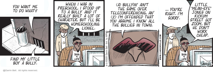 Comic Strip Darrin Bell  Candorville 2020-08-13 mean