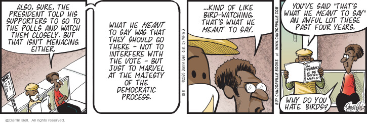 Comic Strip Darrin Bell  Candorville 2020-10-06 2020 election Democratic debate