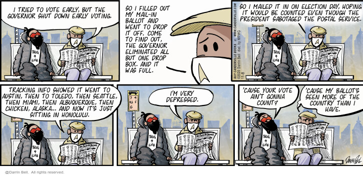 Comic Strip Darrin Bell  Candorville 2020-11-08 even