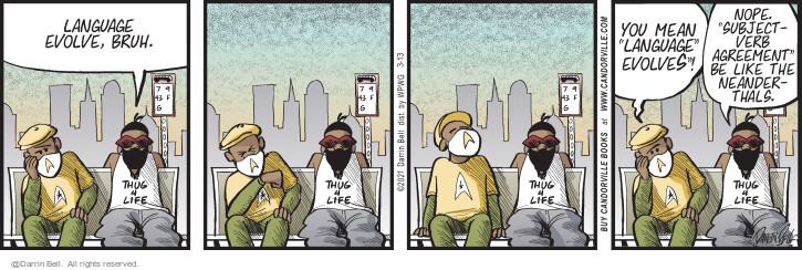 Comic Strip Darrin Bell  Candorville 2021-03-13 like
