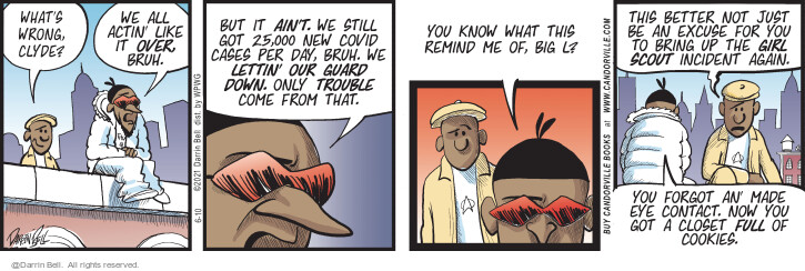 Comic Strip Darrin Bell  Candorville 2021-06-10 excuse