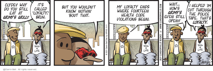 Comic Strip Darrin Bell  Candorville 2021-08-11 wouldn't