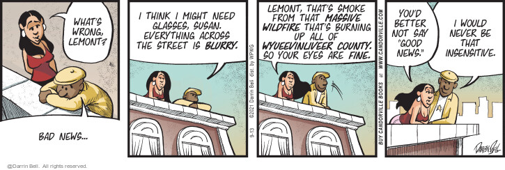 Comic Strip Darrin Bell  Candorville 2021-09-13 wouldn't