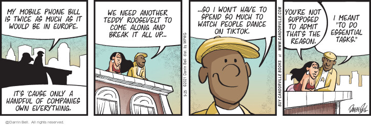 Comic Strip Darrin Bell  Candorville 2021-09-25 wouldn't