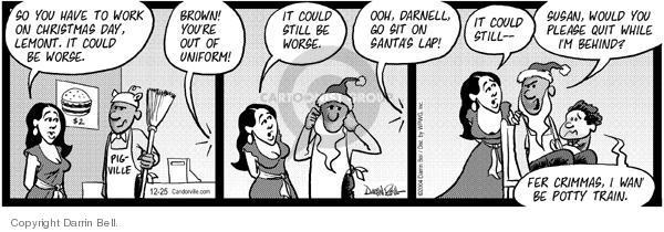 Comic Strip Darrin Bell  Candorville 2004-12-25 employment work