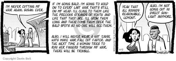 Comic Strip Darrin Bell  Candorville 2005-04-12 hat hair