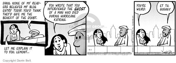 Comic Strip Darrin Bell  Candorville 2005-11-01 loyal