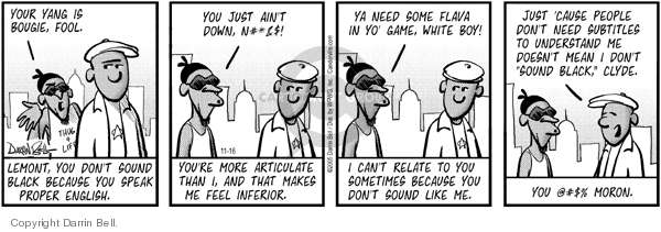 Comic Strip Darrin Bell  Candorville 2005-11-16 ain't