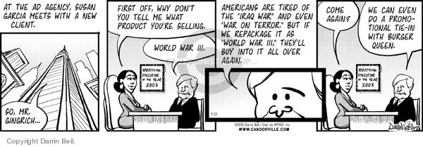 Comic Strip Darrin Bell  Candorville 2006-07-31 Newt Gingrich