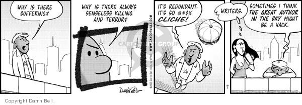 Comic Strip Darrin Bell  Candorville 2007-05-01 sufferings