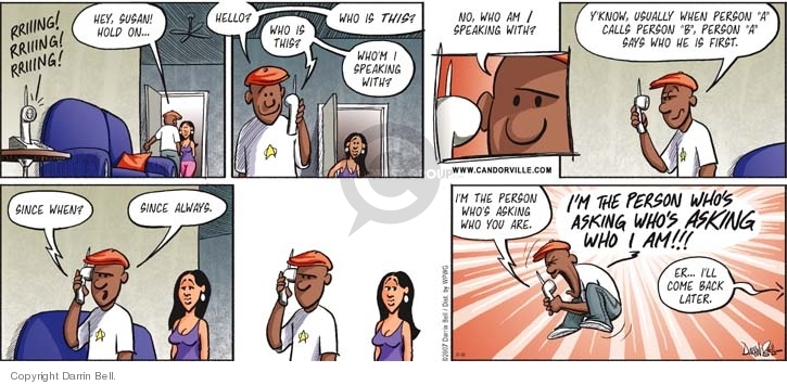 Comic Strip Darrin Bell  Candorville 2007-10-21 phone conversation
