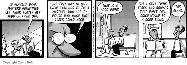 Comic Strip Darrin Bell  Candorville 2008-04-17 slave